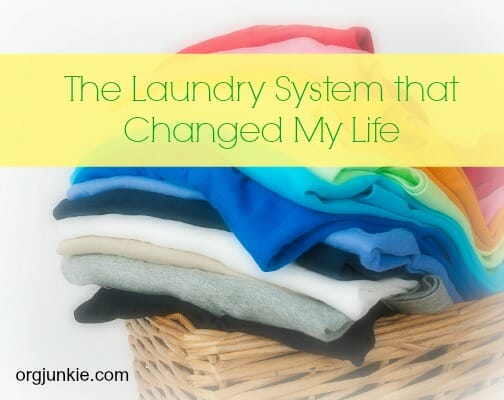 The Laundry System that Changed My Life at I'm an Organizing Junkie blog