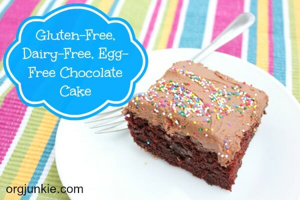 Gluten-free, Dairy-free, Egg-free Chocolate Cake at I'm an Organizing Junkie