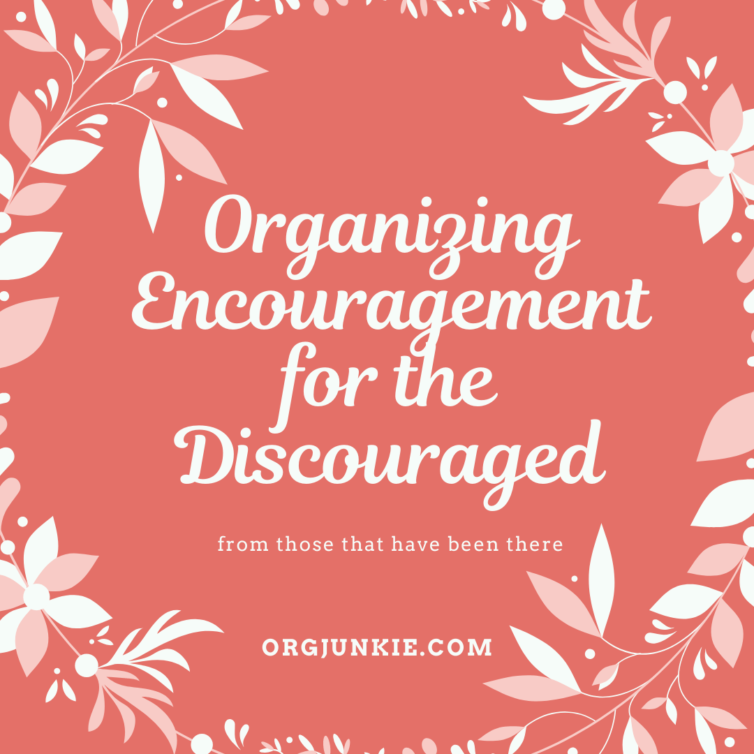 Organizing Encouragement for the Discouraged