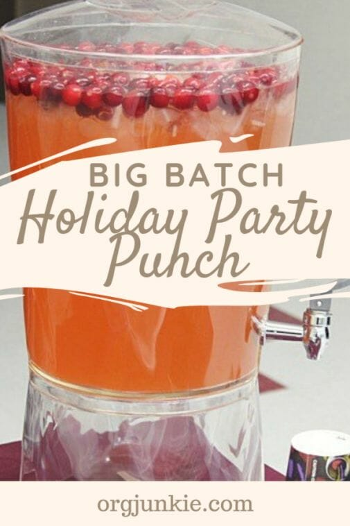 Big Batch Holiday Party Punch at I'm an Organizing Junkie blog