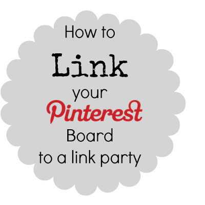 How to Link your Pinterest Board to a link party