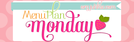 Menu Plan Monday for the week of May 11/15 - easy recipes for the week at I'm an Organizing Junkie blog