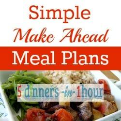 Simple Make Ahead Meal Plans Giveaway - open until September 11/13