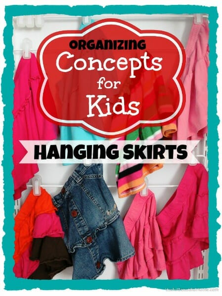 Concepts for Kids ~ Hanging Skirts