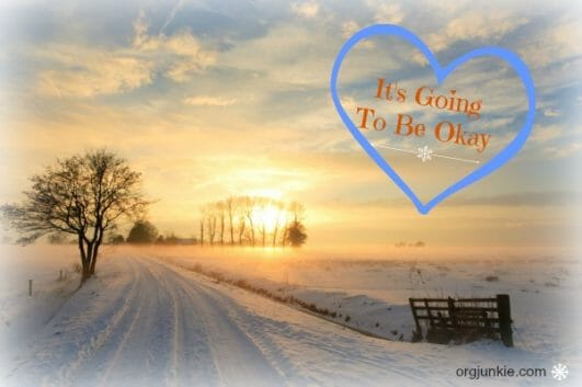It's Going to be Okay....for Christmas comes and a baby is born in a manger. Choosing joy in all circumstances.
