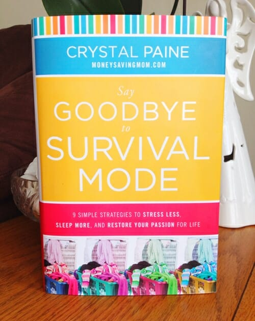 Say Goodbye to Survival Mode book by Crystal Paine