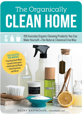 The Organically Clean Home  Cover - Clean Mama