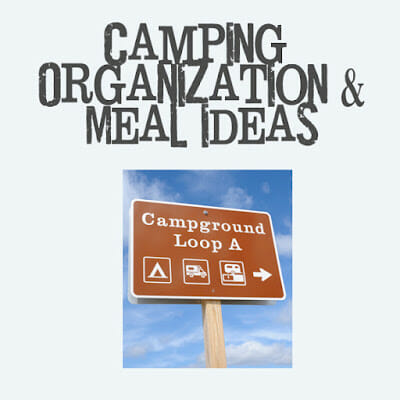 Camping Organiztation and Meal ideas copy