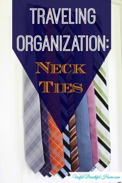How to organize men's neck ties for traveling.  No more wrinkled ties on his next business trip!