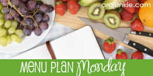Menu Plan Monday for the week of June 2/14