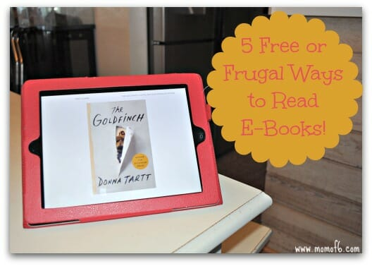 5 Free or Frugal Ways to Read E-Books at orgjunkie.com