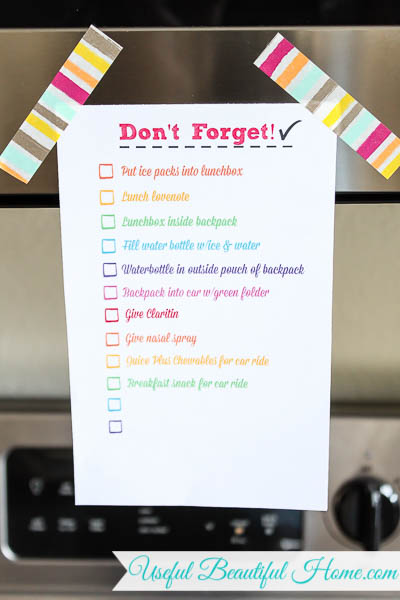 Put your school morning reminder list in a prominent place so it doesn't get lost in the shuffle