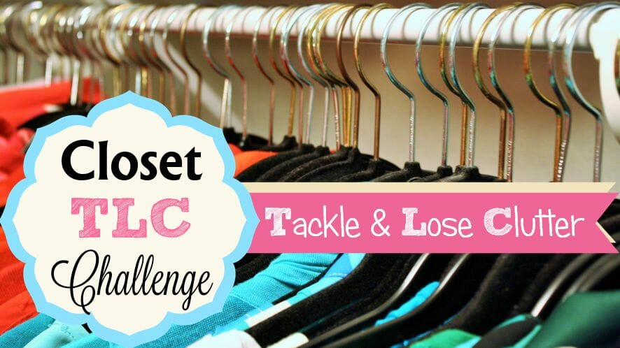tackle your closet and lose clutter challenge