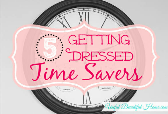 5 Getting Dressed Time Savers at I'm an Organizing Junkie blog