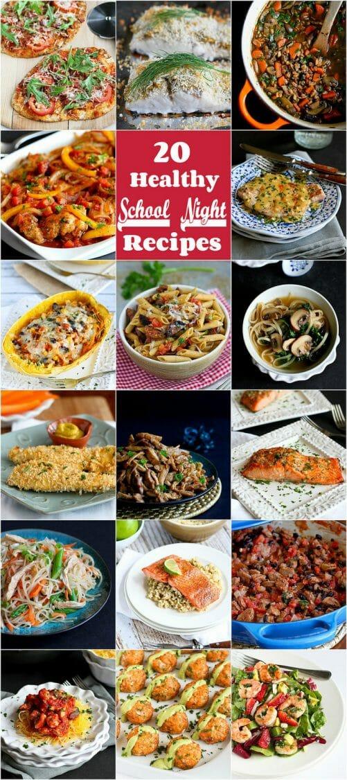 20 Healthy School Night Recipes