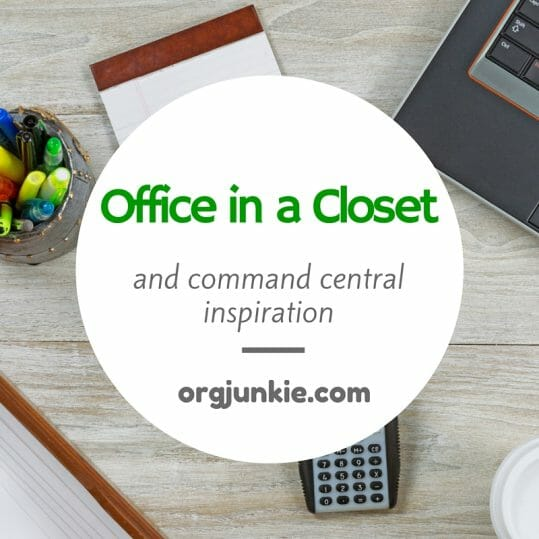 Office in a Closet and Command Central Inspiration