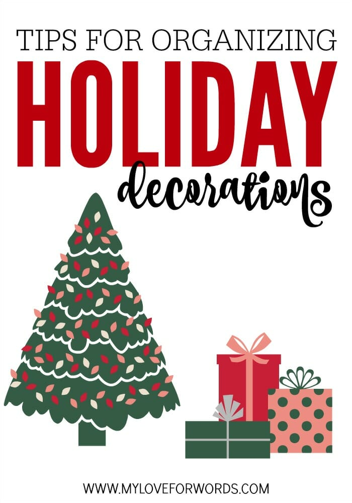 Tips-for-organizing-holiday-decorations at I'm an Organizing Junkie blog