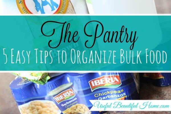 5 Tips Organize Bulk Food