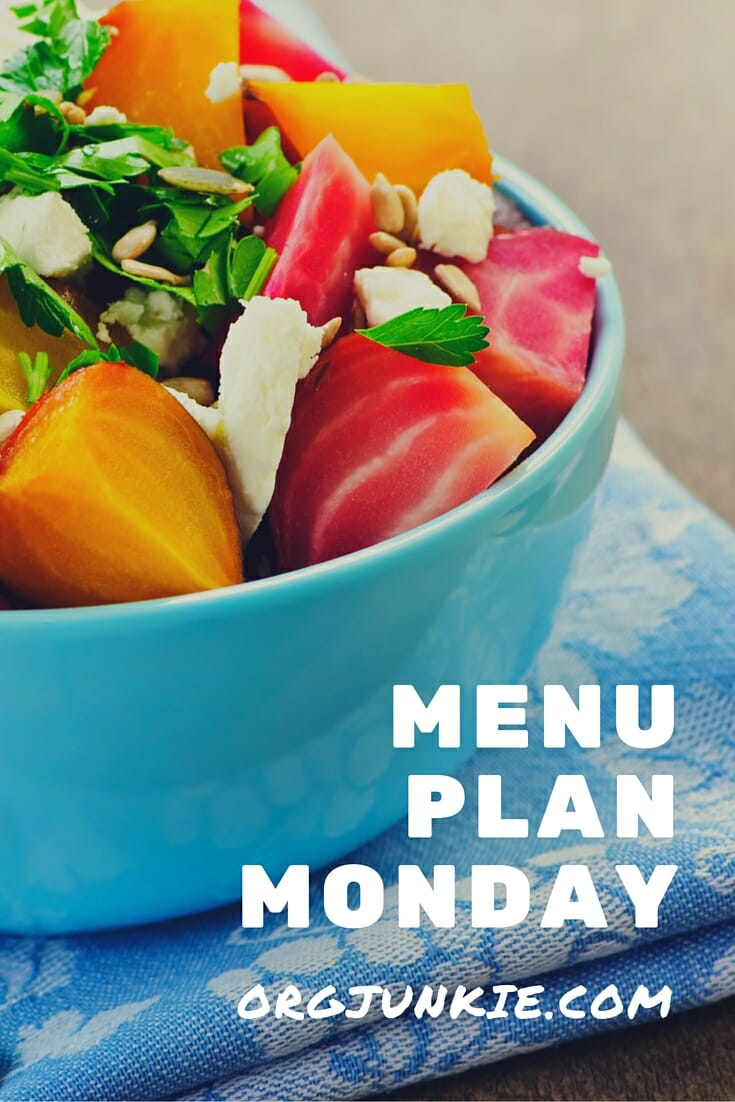 Menu Plan Monday for the week of Aug 22/16 at I'm an Organizing Junkie blog. Get dinner on the table stress and chaos free!!