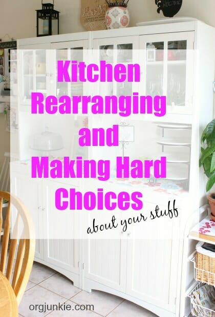 Kitchen rearranging and making hard choices about your stuff