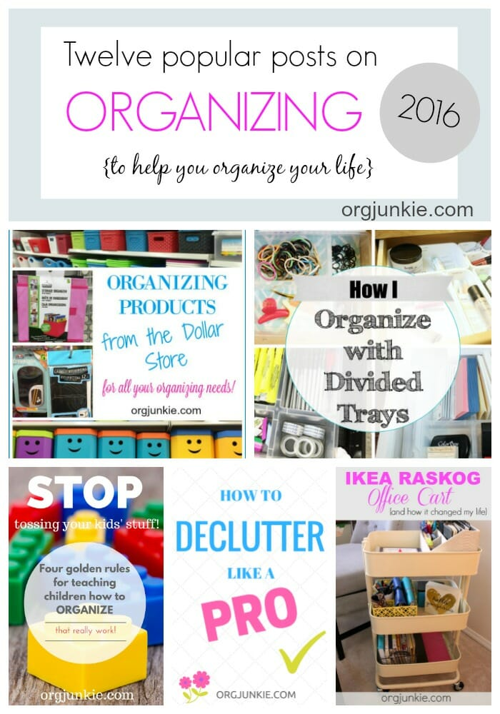 Twelve popular posts on organizing to help you organize your life at I'm an Organizing Junkie