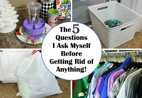 The 5 Questions I Ask Myself Before Getting Rid of Anything