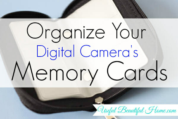 Organize Your Digital Camera's Memory Cards at I'm an Organizing Junkie blog
