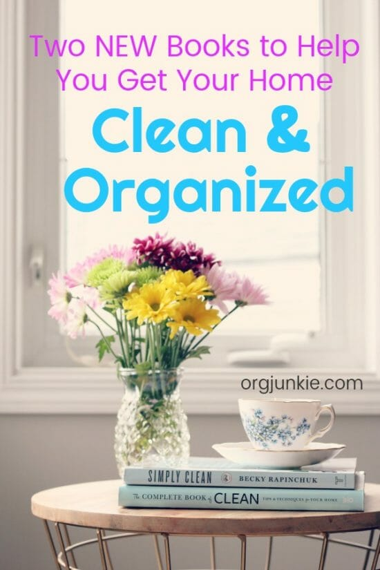 Two NEW Books to Help You Keep a Clean & Organized Home