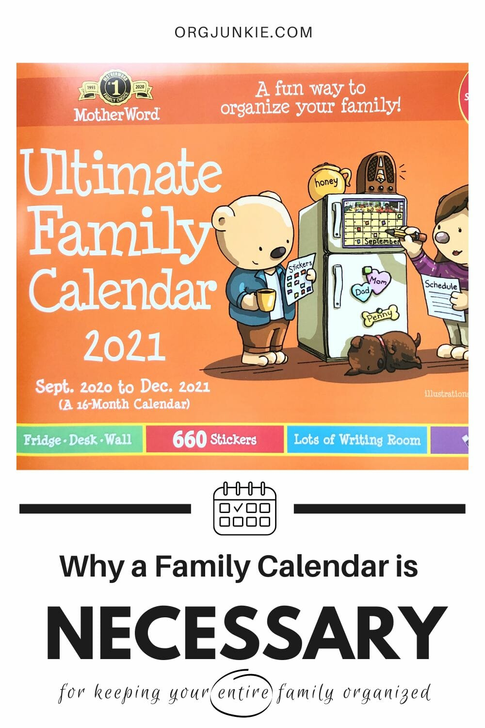 The #1 Reason You Absolutely Need a Family Fridge Calendar at I'm an Organizing Junkie blog