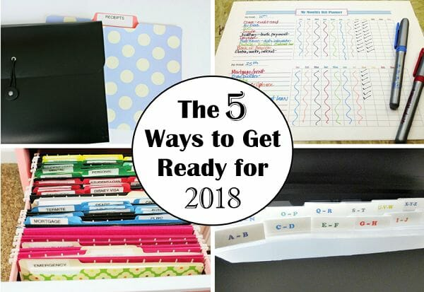 Be Organized: 5 Ways to Get Ready & Prepare for 2018 at I'm an Organizing Junkie blog