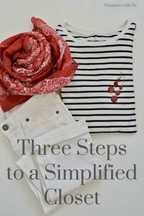 Three Steps to a Simplified Closet at I'm an Organizing Junkie blog