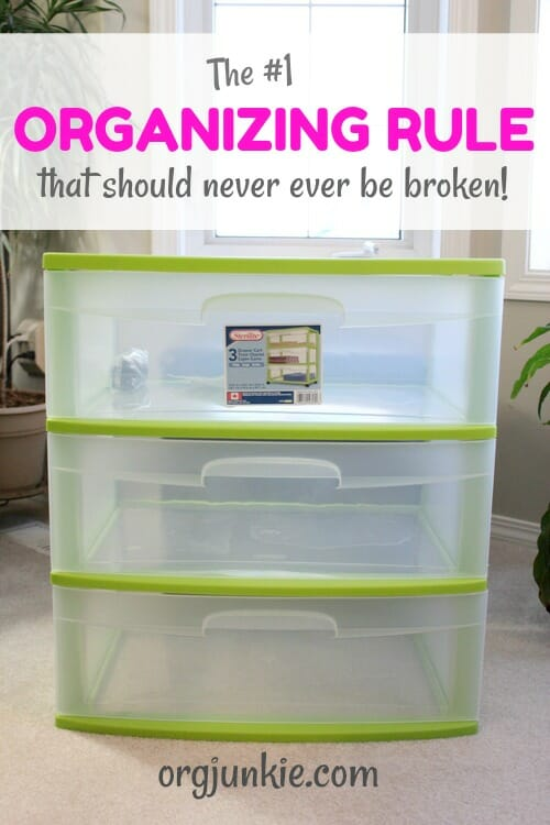 The #1 Organizing Rule that should never ever be broken at I'm an Organizing Junkie blog