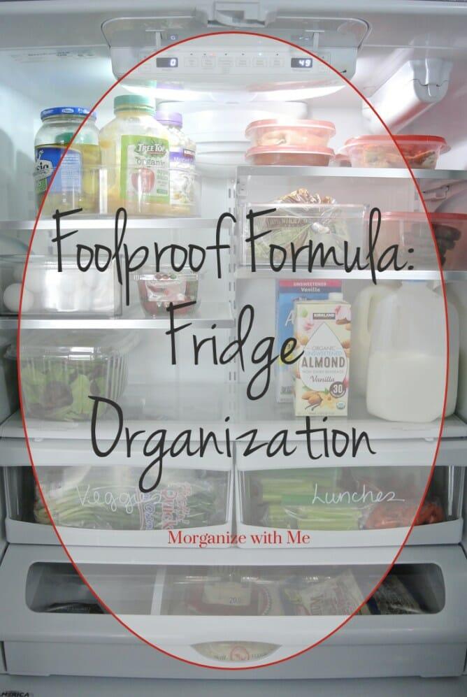 Foolproof Formula for Fridge Organization at I'm an Organizing Junkie blog