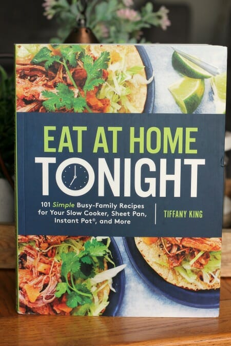 Eat at Home Tonight cookbook at I'm an Organizing Junkie blog