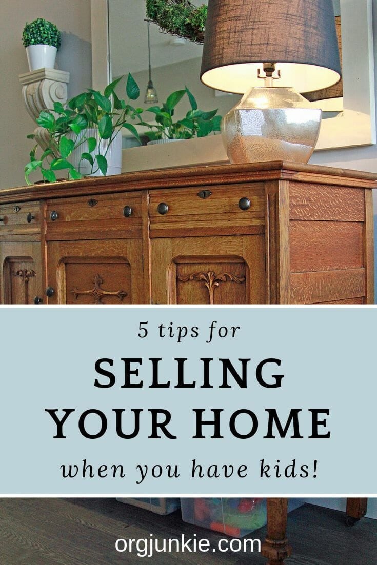 5 Tips for Selling Your Home When You Have Kids - how to keep a pretty & functional space at I'm an Organizing Junkie blog
