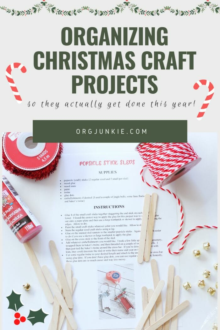 Organizing Christmas Craft Projects So They Actually Get Done This Year at I'm an Organizing Junkie blog