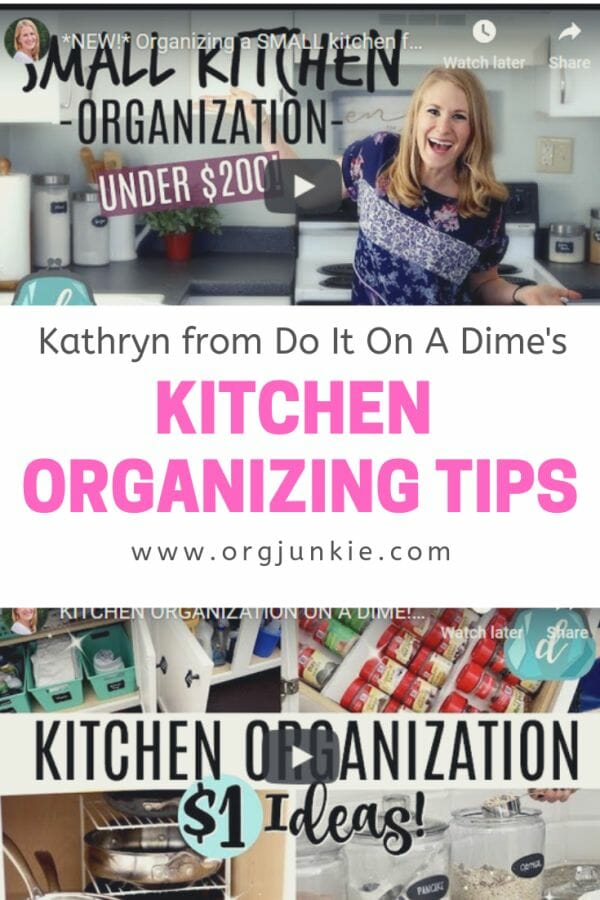 Kitchen Organizing Tips from Kathryn of Do It On A Dime at I'm an Organizing Junkie blog