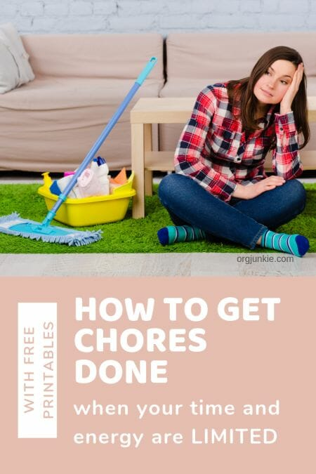 How to Get Chores Done with Limited Time and Energy