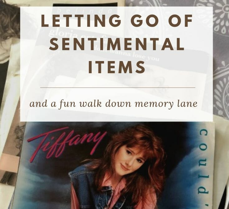 Letting Go of Sentimental Items and a Fun Walk Down Memory Lane