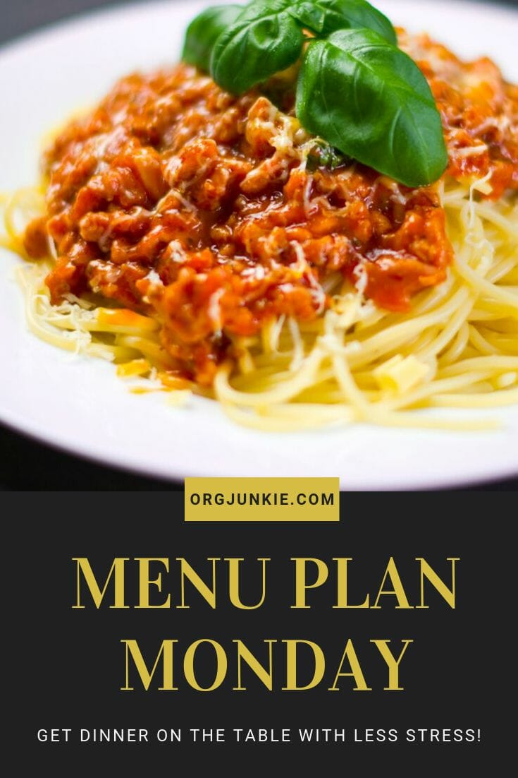 Menu Plan Monday for the week of Jan 13/20 - Weekly Dinner Inspiration to help you get dinner on the table each night at I'm an Organizing Junkie blog