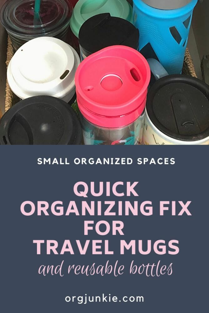 Small Organized Spaces: A Quick Organizing Fix for Reusable Water Bottles and Travel Mugs at I'm an Organizing Junkie blog