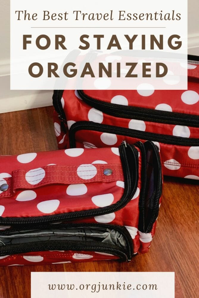 The best travel essentials for staying organized at I'm an Organizing Junkie blog