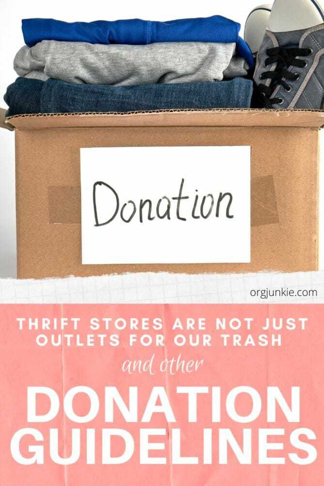 Thrift stores are not just outlets for our trash & other donation guidelines at I'm an Organizing Junkie blog