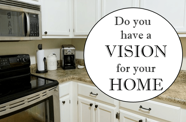 How to Create a Vision for Your Home? ~ Part Two of Intentional Living at I'm an Organizing Junkie blog