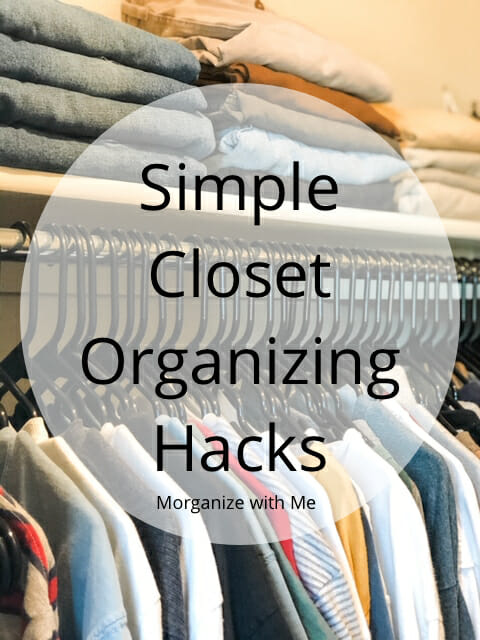Simple Closet Organizing Hacks to Get the Job Done at I'm an Organizing Junkie blog
