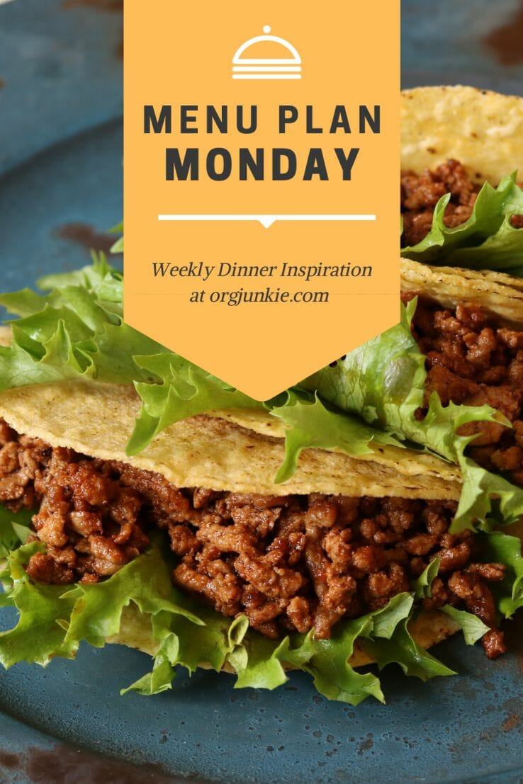 Menu Plan Monday for the week of May 24/21 ~ Weekly Dinner Inspiration at I'm an Organizing Junkie blog