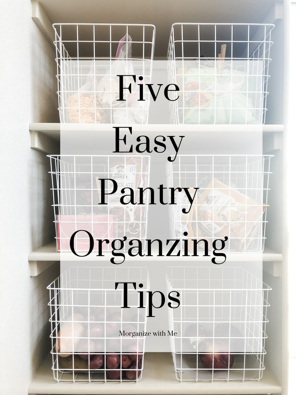 Five Easy Pantry Organizing Tips for a Pantry of Any Size at I'm an Organizing Junkie blog