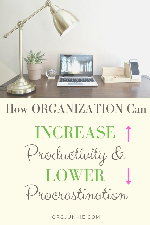 3 Ways Organization Can Increase Productivity & Lower Procrastination