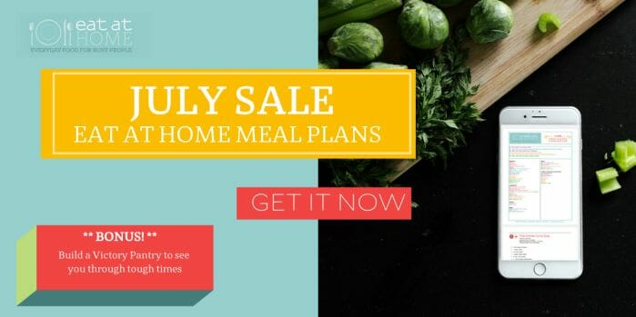 Eat at Home Meal Plans July Sale!