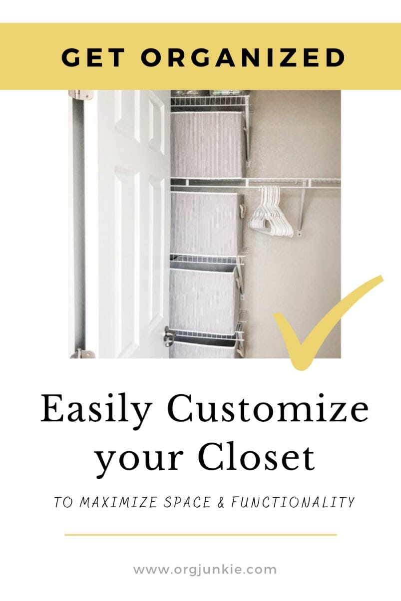 Three Tips to Easily Customize Your Closet to Maximize Space at I'm an Organizing Junkie blog